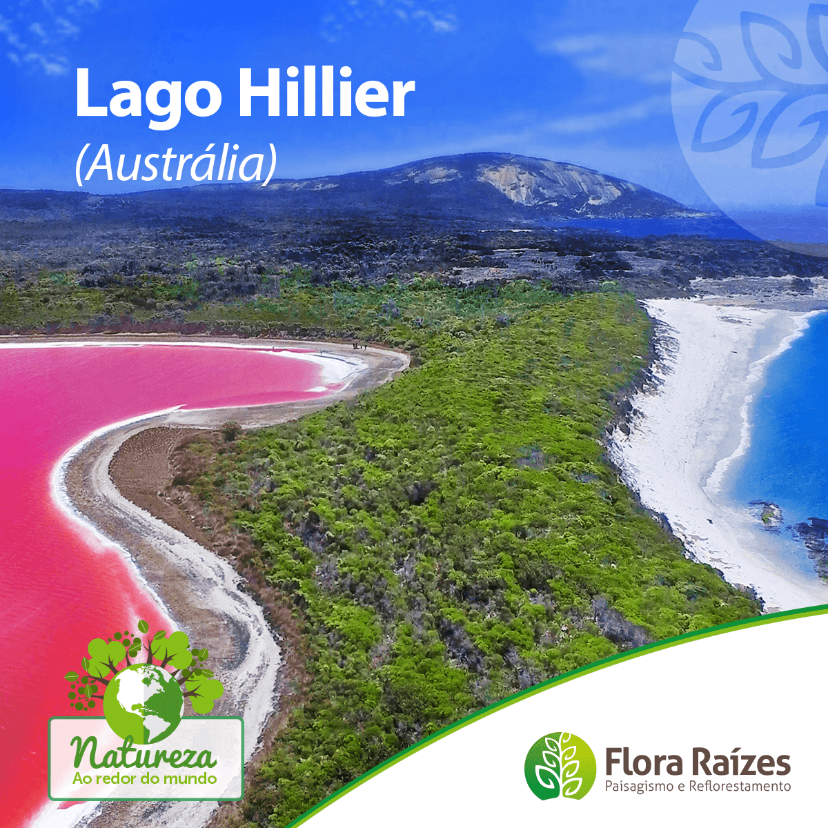 Natureza Extraordinária - Lago Hillier, Austrália